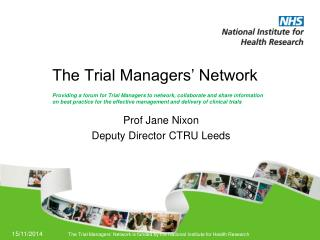 The Trial Managers� Network