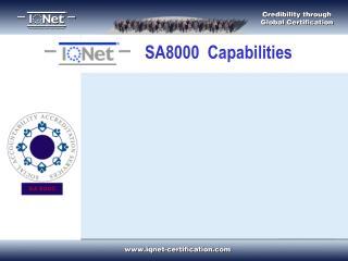 SA8000  Capabilities