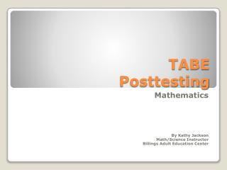 TABE  Posttesting