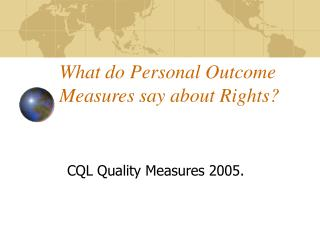 What do Personal Outcome Measures say about Rights?
