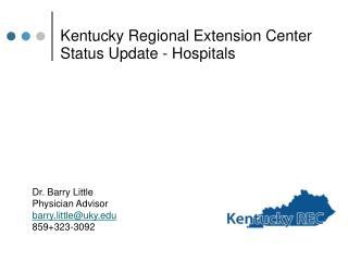 Kentucky Regional Extension Center Status Update - Hospitals