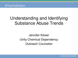 Understanding and Identifying Substance Abuse Trends