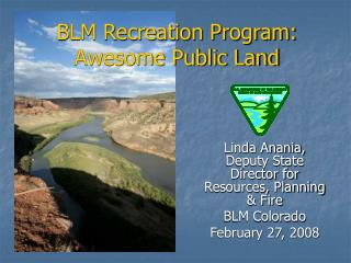 BLM Recreation Program:  Awesome Public Land