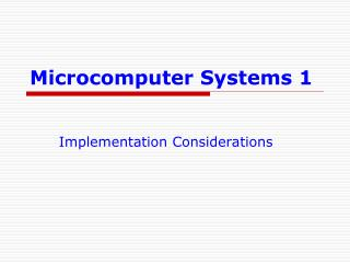 Microcomputer Systems 1