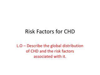 Risk Factors for CHD