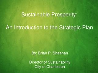 Sustainable Prosperity: An Introduction to the Strategic Plan