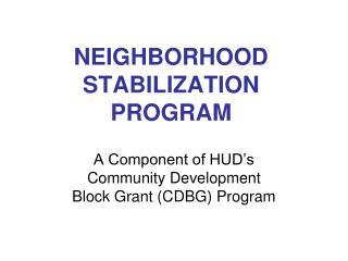 NEIGHBORHOOD STABILIZATION PROGRAM