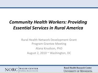 Community Health Workers: Providing Essential Services in Rural America