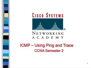 ICMP – Using Ping and Trace CCNA Semester 2