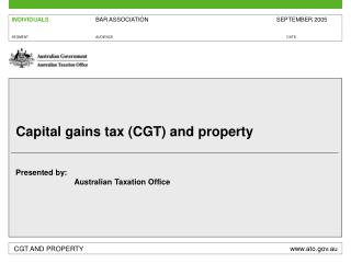 Capital gains tax (CGT) and property