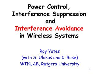 Power Control, Interference Suppression  and  Interference  Avoidance in Wireless Systems