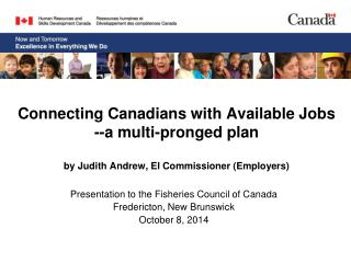 Presentation to the Fisheries Council of Canada Fredericton, New Brunswick October 8, 2014