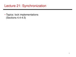 Lecture 21: Synchronization