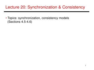 Lecture 20: Synchronization & Consistency