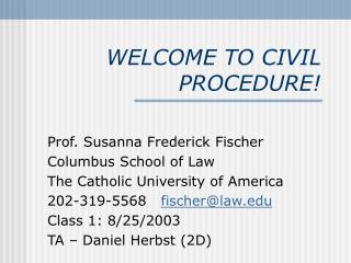 WELCOME TO CIVIL PROCEDURE!