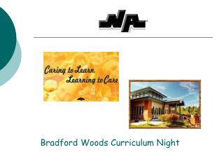 Bradford Woods Curriculum Night