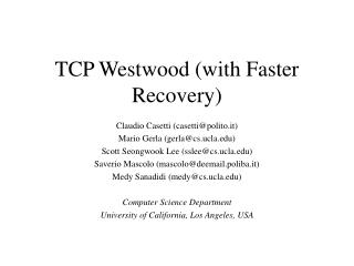 TCP Westwood (with Faster Recovery)