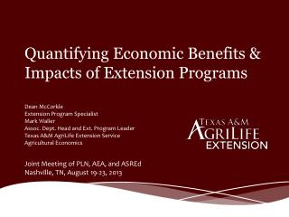 Quantifying Economic Benefits & Impacts of Extension Programs