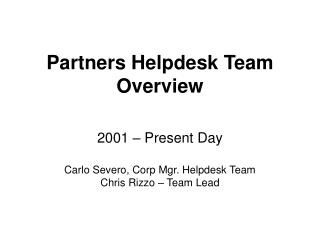 Partners Helpdesk Team Overview