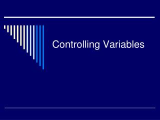 Controlling Variables