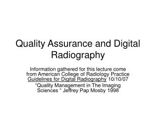 Quality Assurance and Digital Radiography