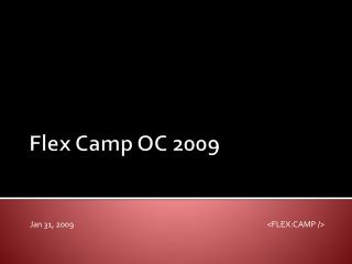 Flex Camp OC 2009