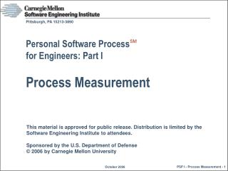 Personal Software Process  for Engineers: Part I Process Measurement