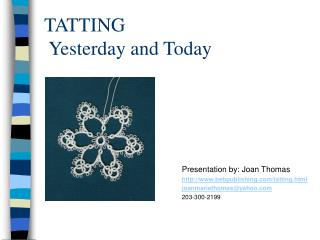 TATTING  Yesterday and Today