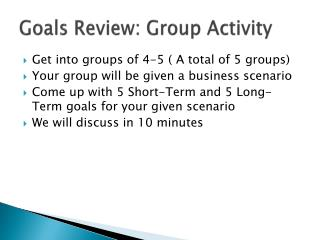 Goals Review: Group Activity