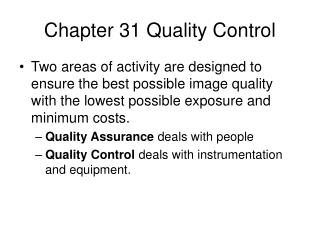 Chapter 31 Quality Control