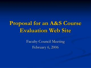 Proposal for an A&S Course Evaluation Web Site