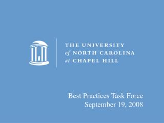 Best Practices Task Force September 19, 2008