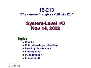 System-Level I/O Nov 14, 2002