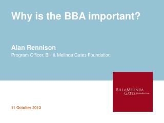 Why is the BBA important?
