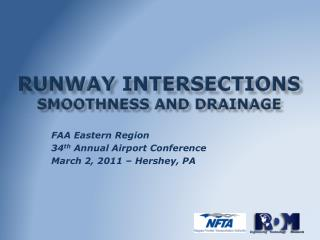 Runway Intersections  Smoothness and Drainage