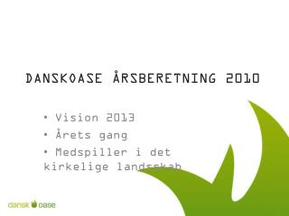 DanskOase  �rsberetning 2010