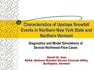 Characteristics of Upslope Snowfall Events in Northern New York State and Northern Vermont
