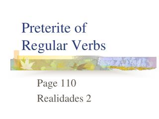Preterite of  Regular Verbs