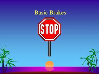 Basic Brakes