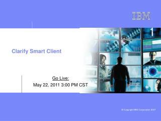 Clarify Smart Client