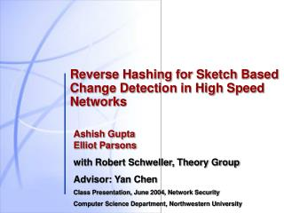 Reverse Hashing for Sketch Based  Change Detection in High Speed  Networks
