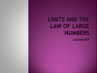 Limits and the Law of Large Numbers