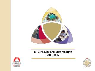 BTC Faculty and Staff Meeting  2011-2012