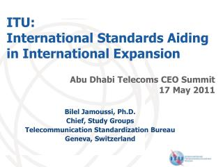 ITU:  International  Standards  Aiding  in International Expansion