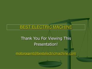 BEST ELECTRIC MACHINE