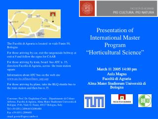 "Presentation of International Master         Program  ""Horticultural Science """