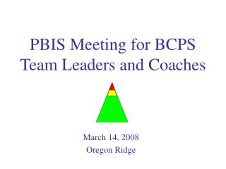 PBIS Meeting for BCPS Team Leaders and Coaches