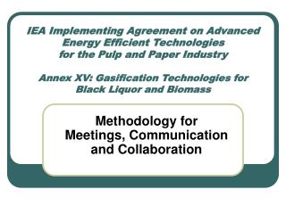Methodology for Meetings, Communication and Collaboration