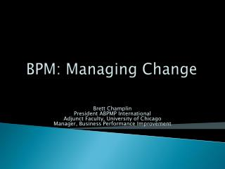 BPM: Managing Change