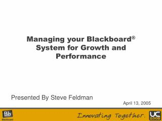 Managing your Blackboard  System for Growth and Performance